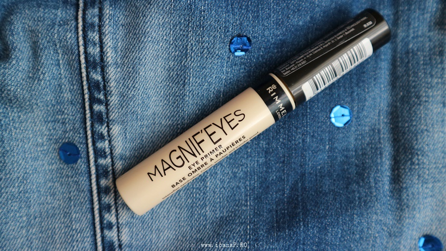MAGNIF'EYES Eye Primer Rimmel London - baza pentru fard de la Rimmel London - review